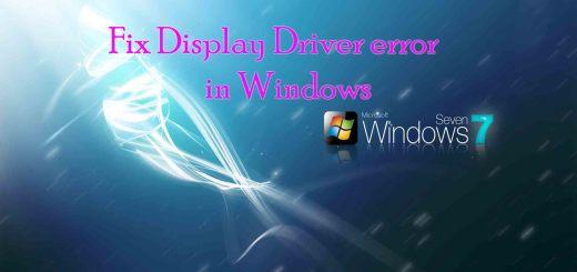 Fix Display Driver error in Windows